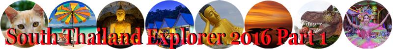 south-thailand-explorer-2016-part-1.